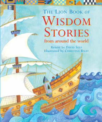 The Lion Book of Wisdom Stories: From Around the World (Hardback)