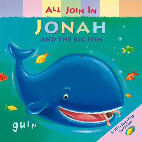 Jonah and the Big Fish - All Join In Bible Stories (Board book)