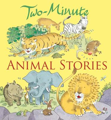 Two-Minute Animal Stories - Two-Minute (Hardback)