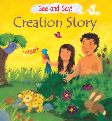 The Creation Story - See and Say (Hardback)