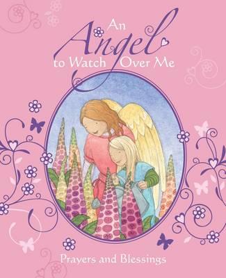 An Angel to Watch Over Me (Hardback)
