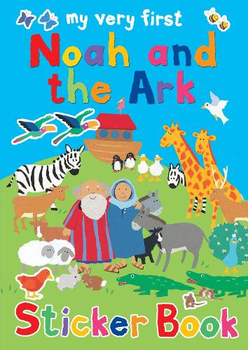 My Very First Noah and the Ark sticker book - My Very First Sticker Books