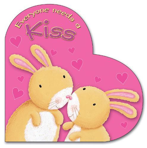Everyone Needs a Kiss - Everyone Needs (Board book)