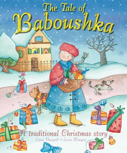 The Tale of Baboushka: A traditional Christmas story (Paperback)