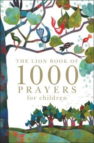 The Lion Book of 1000 Prayers for Children (Hardback)