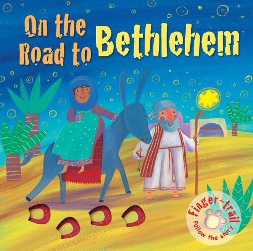 On the Road to Bethlehem - Finger-trail Tales (Board book)