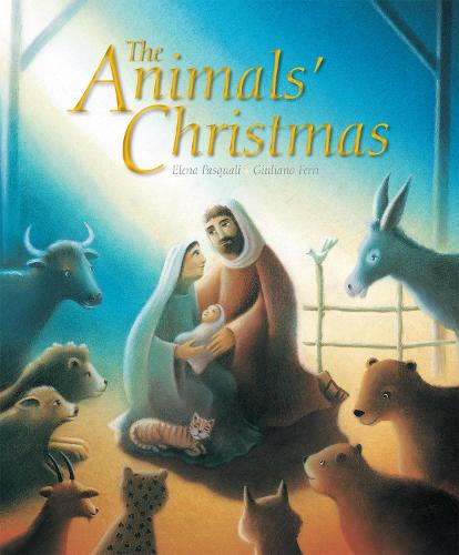 The Animals' Christmas (Paperback)