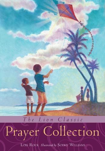 The Lion Classic Prayer Collection - Lion Classic (Hardback)