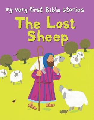 The Lost Sheep - My Very First Bible Stories (Paperback)
