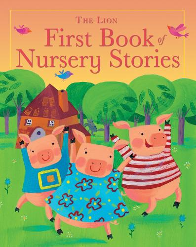 The Lion First Book of Nursery Stories - The Lion First Book of (Hardback)