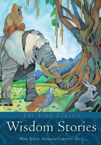 The Lion Classic Wisdom Stories - Lion Classic (Hardback)