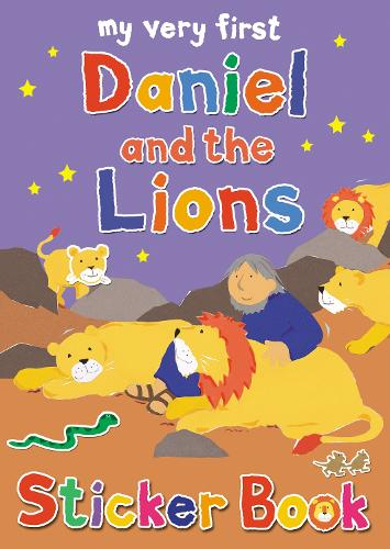 My Very First Daniel and the Lions sticker book - My Very First Sticker Books (Paperback)