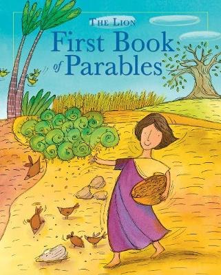 The Lion First Book of Parables - The Lion First Book of (Hardback)
