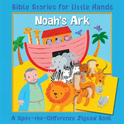 Noah's Ark: A Spot-the-Difference Jigsaw Book - Bible Stories for Little Hands (Board book)