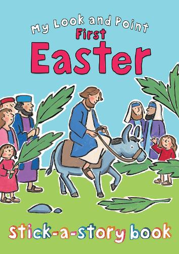 My Look and Point First Easter Stick-a-Story Book - My Look and Point (Paperback)