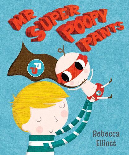 Mr Super Poopy Pants (Paperback)