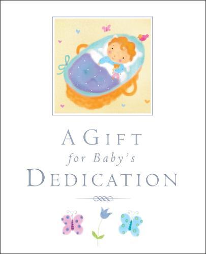A Gift for Baby's Dedication (Hardback)