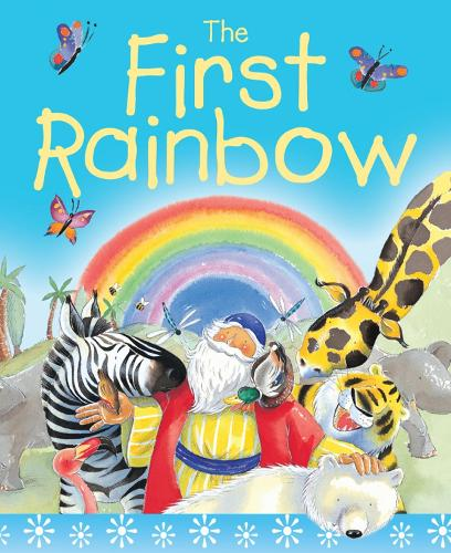 The First Rainbow Sparkle and Squidge: The story of Noah's ark (Board book)