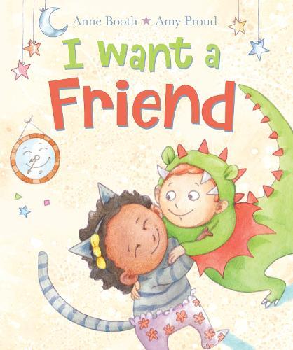 I Want a Friend (Hardback)
