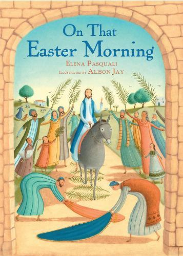 On That Easter Morning (Hardback)