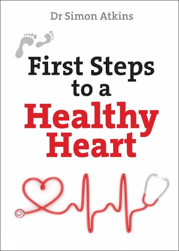 Cover First Steps to a Healthy Heart - First Steps series