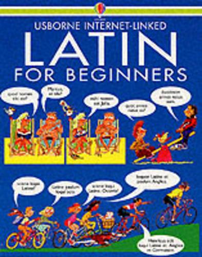 Latin for Beginners: Internet Linked (Paperback)