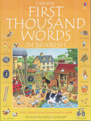 First Thousand Words in Spanish - Usborne First Thousand Words (Paperback)