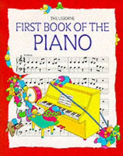First Book of the Piano - Usborne First Music S. (Paperback)