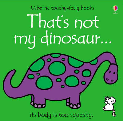 That's Not My Dinosaur - That's Not My... (Board book)