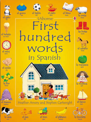First 100 Words in Spanish - Usborne First Hundred Words Sticker Books (Paperback)