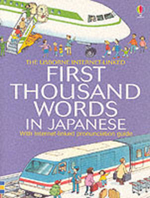 First 1000 Words: Japanese (Paperback)