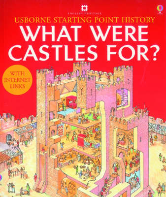 What Were Castles For? - Usborne Starting Point History S. (Paperback)