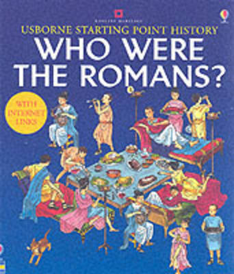 Who Were the Romans? - Starting Point History (Paperback)