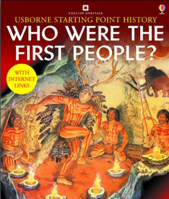 Who Were the First People - Usborne Starting Point History S. (Paperback)