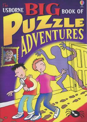 Big Book of Puzzle Adventures - Puzzle Adventures (Paperback)
