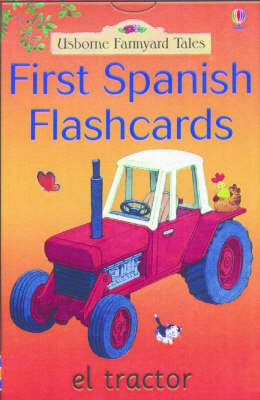 First Spanish Flashcards - Farmyard Tales