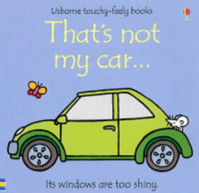 That's not my car... - THAT'S NOT MY (R) (Board book)