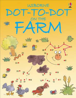 Dot to Dot Farm - Dot-to-dot (Paperback)