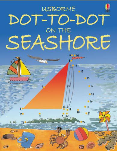 Dot to Dot Seashore - Dot-to-dot (Paperback)