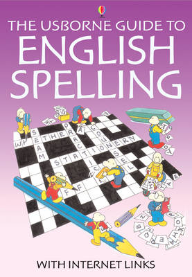 The Usborne Guide to English Spelling With Internet Links - Better English (Paperback)
