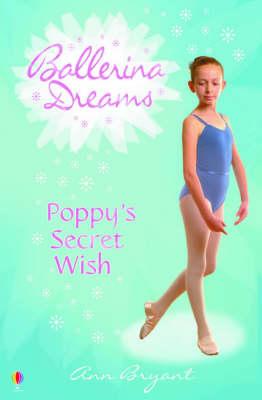 Poppy's Secret Wish - Ballerina Dreams (Paperback)