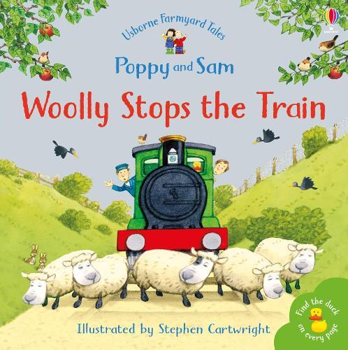 Woolly Stops The Train... - Farmyard Tales Minibook Series (Paperback)