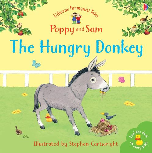 The Hungry Donkey - Farmyard Tales Minibook Series (Paperback)