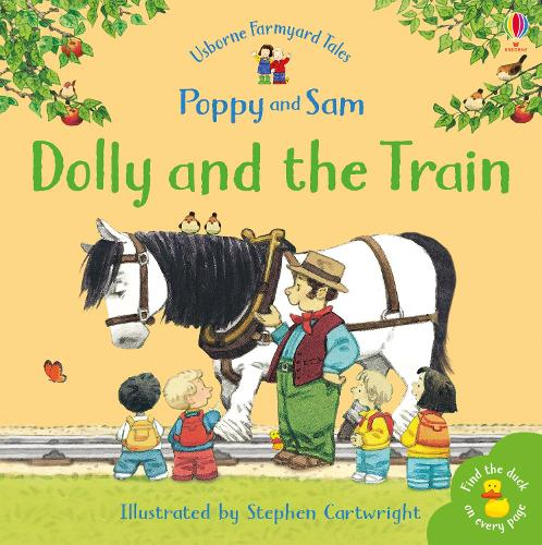 Dolly And The Train - Farmyard Tales Minibook Series (Paperback)
