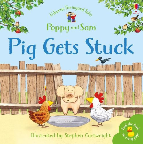 Pig Gets Stuck Sticker Book - Farmyard Tales Sticker Learning (Paperback)