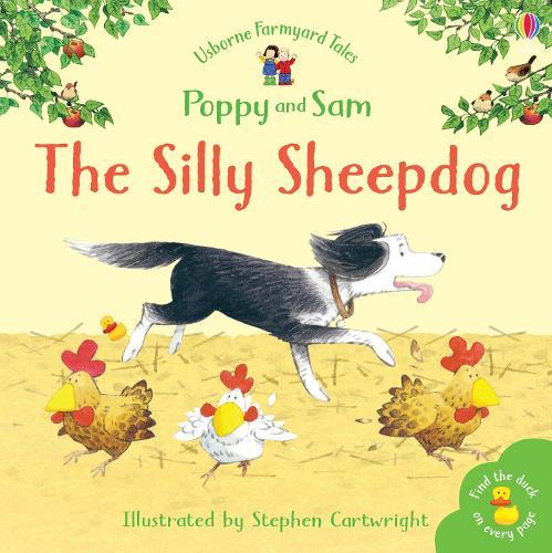 Silly Sheepdog - Farmyard Tales (Paperback)