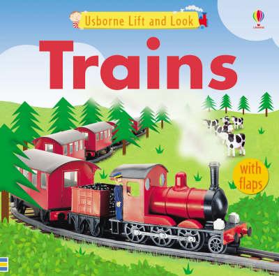 Trains - Lift and Look S. (Hardback)