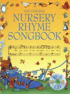 The Usborne Nursery Rhyme Songbook with CD (Paperback)