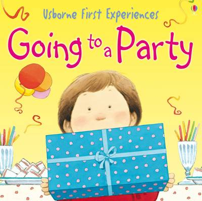 Going to a Party - Usborne First Experiences S. (Paperback)