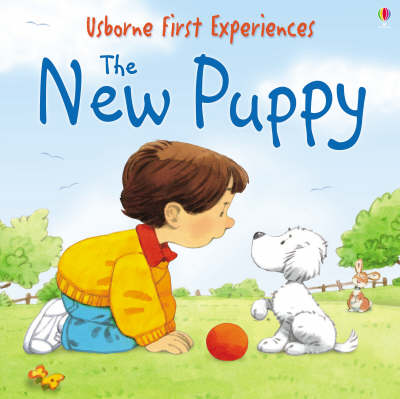 The New Puppy - First Experiences (Paperback)